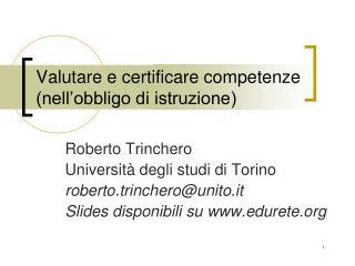 Valutare e certificare competenze (nell�obbligo di istruzione)