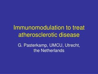 Immunomodulation to treat atherosclerotic disease
