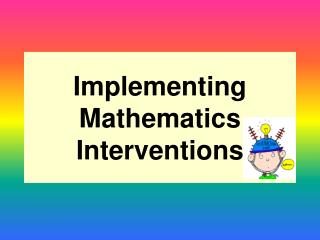 Implementing Mathematics Interventions