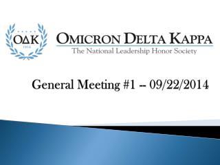 General Meeting #1 -- 09/22/2014