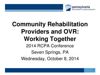 Community  Rehabilitation Providers and OVR: Working Together