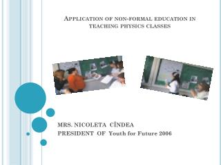 Application of non-formal education in teaching physics classes