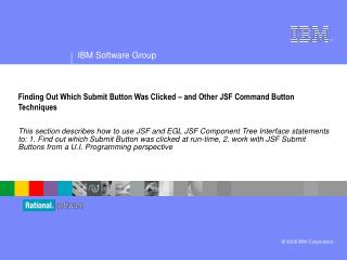 Finding Out Which Submit Button Was Clicked – and Other JSF Command Button Techniques