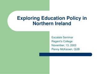 Exploring Education Policy in Northern Ireland