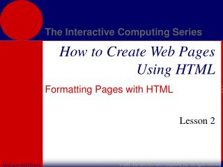 Formatting Pages with HTML