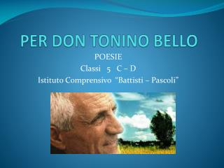 PER DON TONINO BELLO