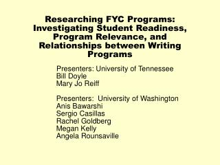 Presenters: University of Tennessee 	Bill Doyle 	Mary Jo Reiff