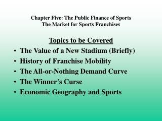 Chapter Five: The Public Finance of Sports
