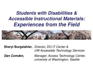Students with Disabilities & Accessible Instructional Materials:  Experiences from the Field