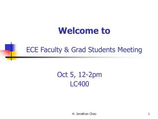 Welcome to ECE Faculty & Grad Students Meeting