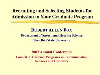 Recruiting and Selecting Students for Admission to Your Graduate Program
