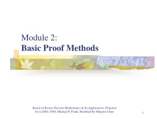 Module 2: Basic Proof Methods