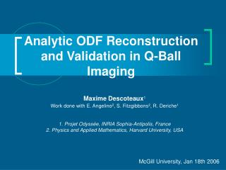 Analytic ODF Reconstruction and Validation in Q-Ball Imaging