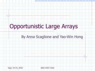 Opportunistic Large Arrays