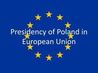 Presidency of Poland in European Union