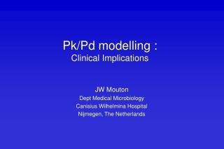Pk/Pd modelling : Clinical Implications