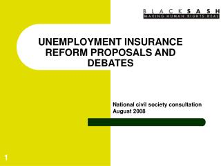 UNEMPLOYMENT INSURANCE REFORM PROPOSALS AND DEBATES