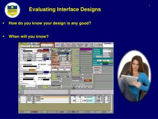 Evaluating Interface Designs