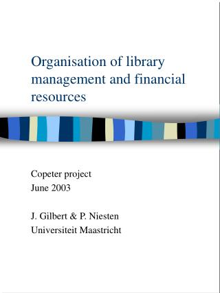 Organisation of library management and financial resources