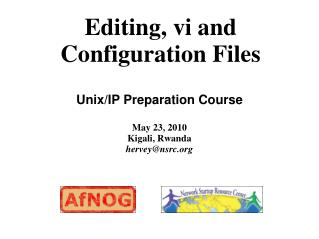 Editing, vi and Configuration Files