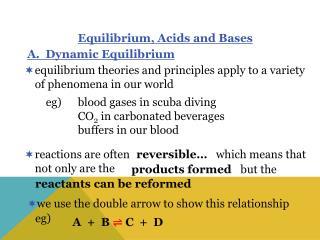 A.  Dynamic Equilibrium