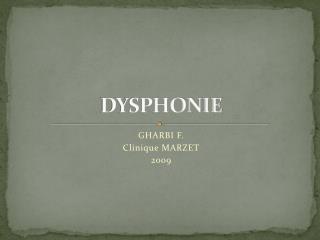 DYSPHONIE