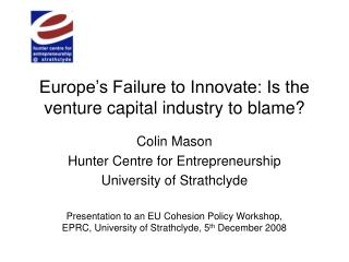 Europe's Failure to Innovate: Is the venture capital industry to blame?
