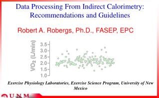 Data Processing From Indirect Calorimetry: Recommendations and Guidelines