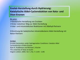 Enolat-Herstellung durch Hydrierung: Katalytische Aldol-Cycloreduktion von Keto- und Dion-Enonen
