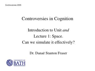 Controversies in Cognition