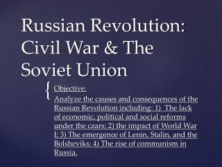 Russian Revolution: Civil War & The Soviet Union