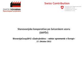 Stanovanjske kooperative po švicarskem vzoru  (SKPŠV)