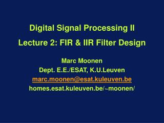 Digital Signal Processing II Lecture 2: FIR & IIR Filter Design