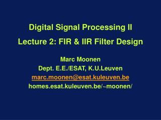 Digital Signal Processing II Lecture 2: FIR & IIR Filter Design
