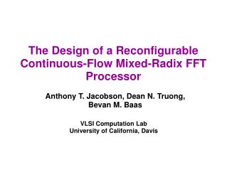 The Design of a Reconfigurable Continuous-Flow Mixed-Radix FFT Processor