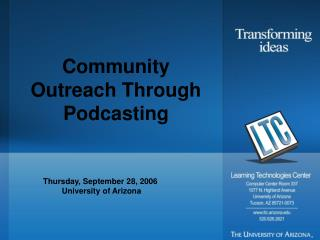 Community Outreach Through Podcasting