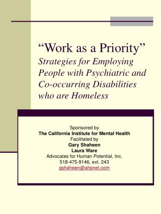 Sponsored by The California Institute for Mental Health Facilitated by Gary Shaheen Laura Ware