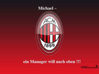 Michael –