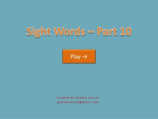 Sight Words – Part 10