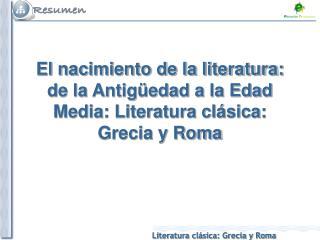 Características generales Características específicas de la literatura griega