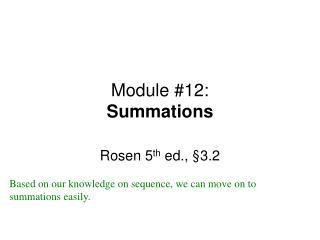 Module #12: Summations