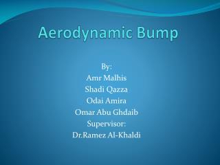 Aerodynamic Bump
