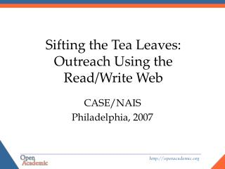 Sifting the Tea Leaves: Outreach Using the Read/Write Web