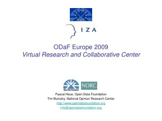 ODaF Europe 2009 Virtual Research and Collaborative Center