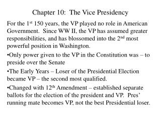 Chapter 10:  The Vice Presidency