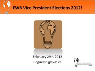 EWB Vice President Elections 2012!