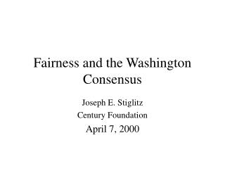Fairness and the Washington Consensus