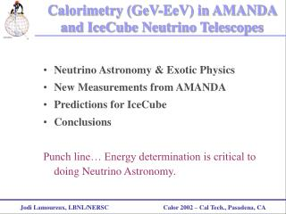 Calorimetry (GeV-EeV) in AMANDA and IceCube Neutrino Telescopes
