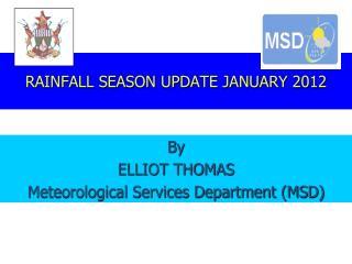RAINFALL SEASON UPDATE JANUARY 2012
