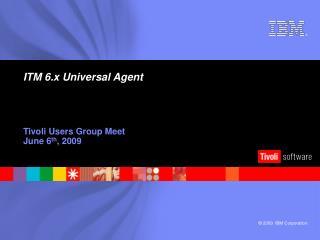 ITM 6.x Universal Agent